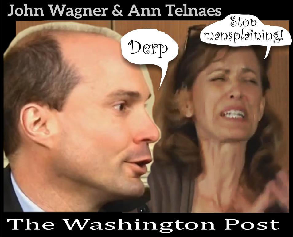 John Wagner and Ann Telnaes.
