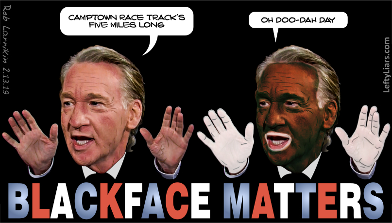 How Bill Maher might look in blackface