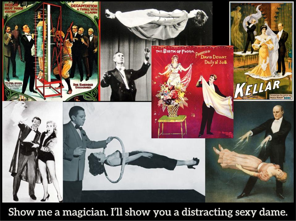 Magicians and dames