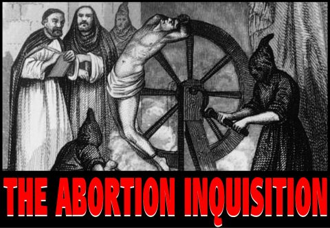 Abortion Inquisition