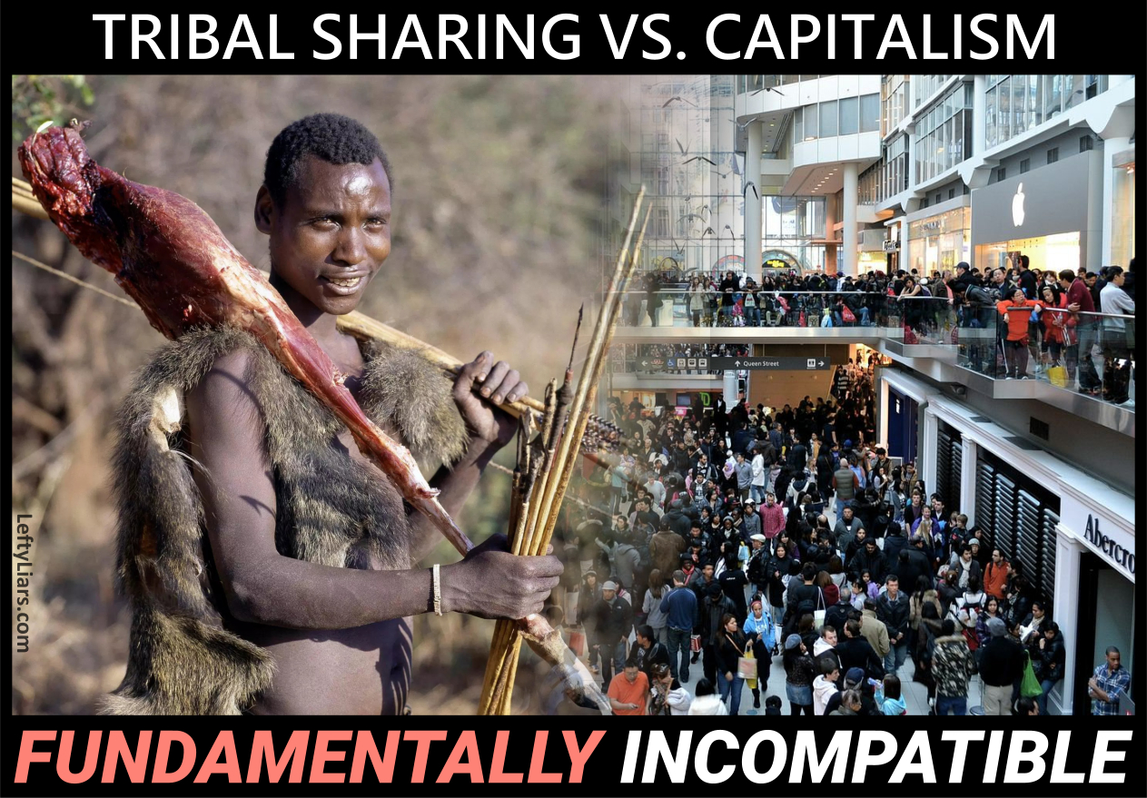 Tribal sharing vs. capitalism