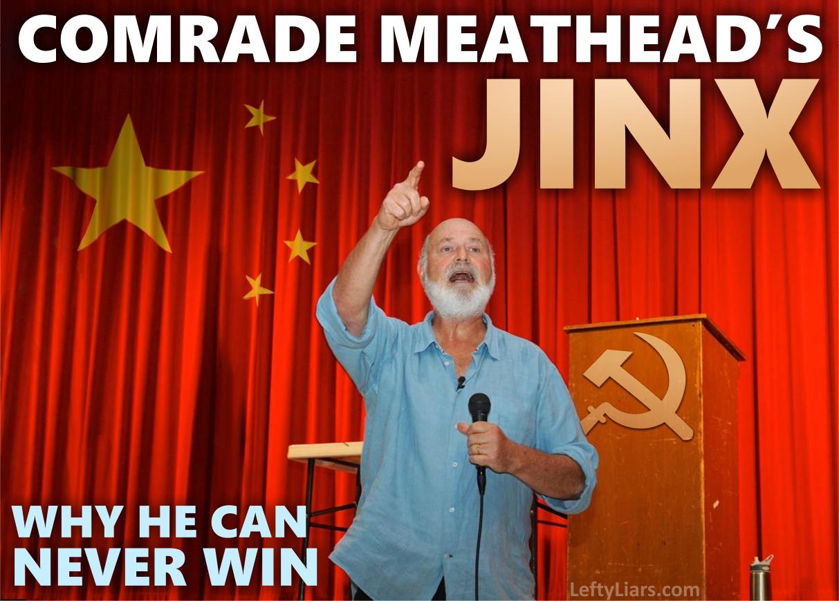 Comrad Meathead's Jinx