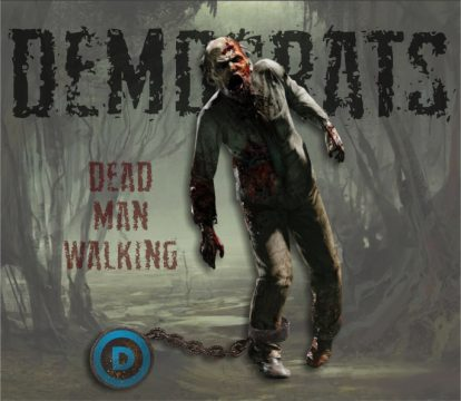 Democrats Dead Man Walking