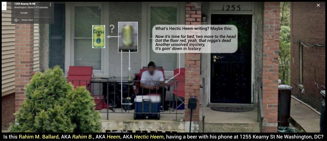 Rahim M. Ballard, AKA Rahim B., AKA Heem, AKA Hectic Heem 1255 Kearny St Ne Washington, DC