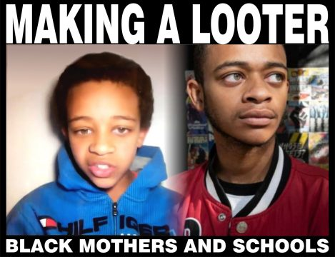 Making a looter - black mothers and schools
